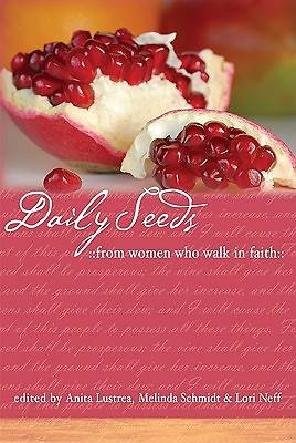 Daily Seeds From Women Who Walk in Faith [ePub Ebook]