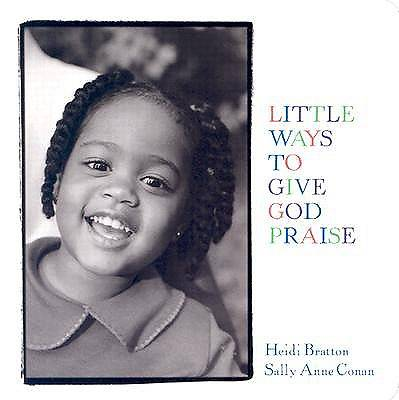 Little Ways to Give God Praise