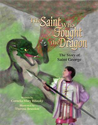 The Saint Who Fought the Dragon