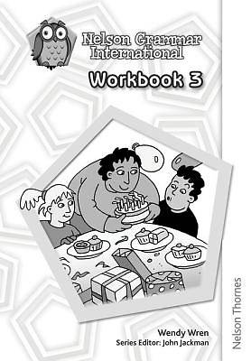Nelson Grammar International 3. Workbook