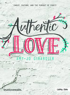 Picture of Authentic Love - Bible Study for Girls