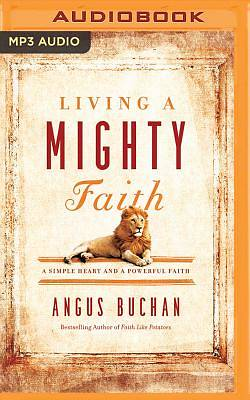 Living a Mighty Faith