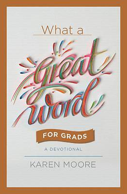 Picture of What a Great Word for Graduates