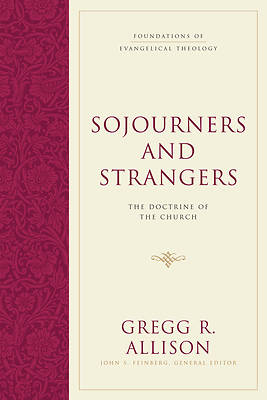Sojourners and Strangers
