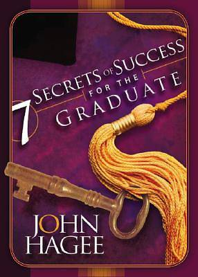 Seven Secrets of Success for the Graduate