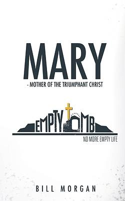 Picture of Mary - Mother of the Triumphant Christ