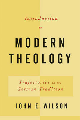 Picture of Introduction to Modern Theology