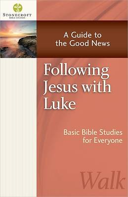 Following Jesus with Luke