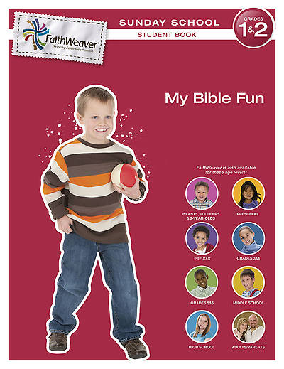 FaithWeaver Grades 1 & 2 Student Book My Bible Fun Summer 2013