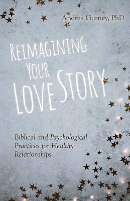 Picture of Reimagining Your Love Story