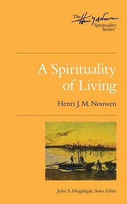 Picture of A Spirituality of Living [ePub Ebook]