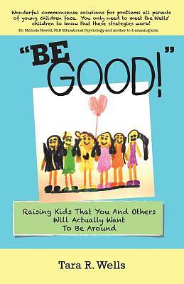 Picture of Be Good!