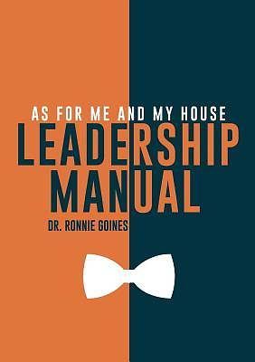 As for Me and My House Leadership Manual