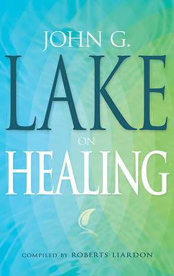 Picture of John G Lake on Healing