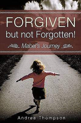 Picture of Forgiven But Not Forgotten!