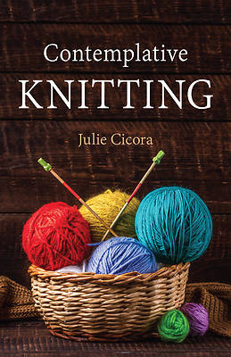 Picture of Contemplative Knitting