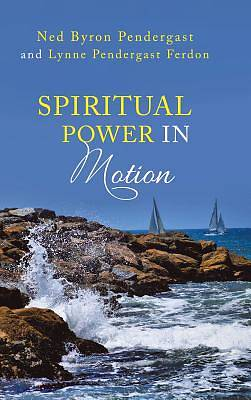 Picture of Spiritual Power in Motion