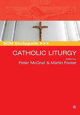 Picture of Scm Studyguide to Catholic Liturgy