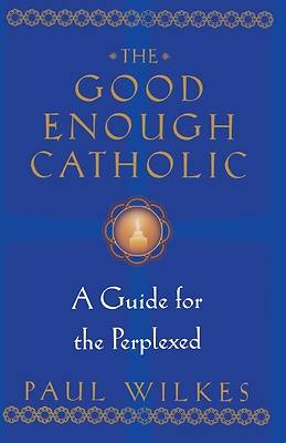 Picture of The Good Enough Catholic
