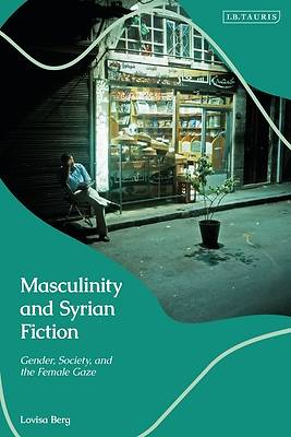 Picture of Masculinity and Syrian Fiction