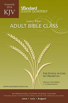 Standard Lesson Quarterly KJV Bible Student Large Print Summer 2014