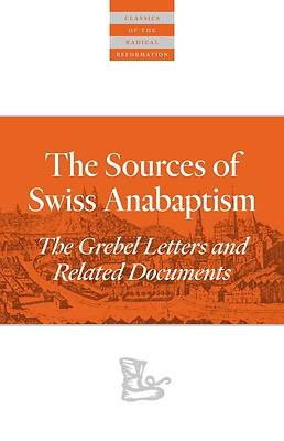 Picture of Sources of Swiss Anabaptism