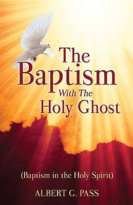Picture of The Baptism with the Holy Ghost (Baptism in the Holy Spirit)
