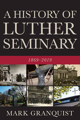 Picture of A History of Luther Seminary