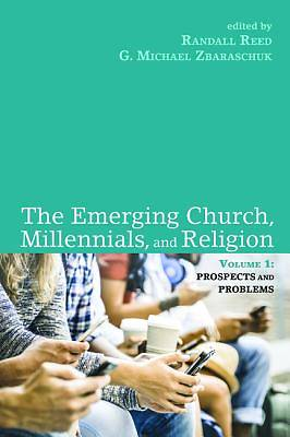 Picture of The Emerging Church, Millennials, and Religion