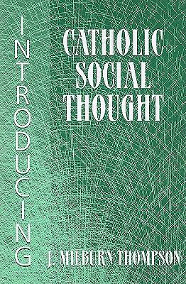 Picture of Introducing Catholic Social Thought