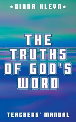 The Truths of Gods Word Teachers Manual