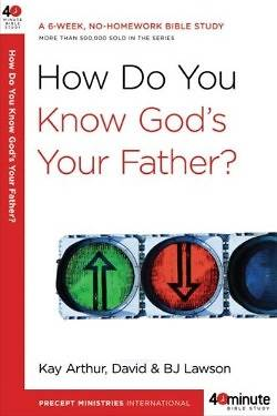 How Do You Know Gods Your Father?