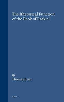 The Rhetorical Function of the Book of Ezekiel