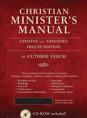 Christian Ministers Manual-Updated and Expanded Deluxe Edition