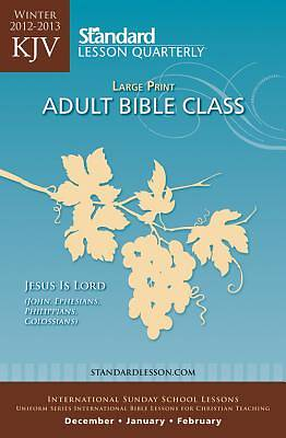 Standard Lesson Quarterly KJV Bible Student Large Print Winter 2012-13