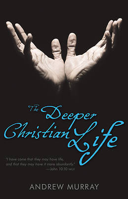 Picture of The Deeper Christian Life