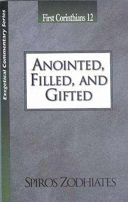 Anionted, Filled, and Gifted