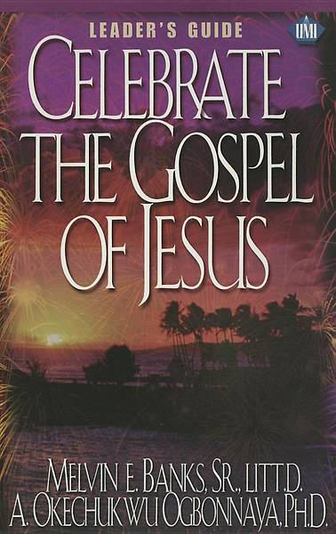 Celebrate the Gospel of Jesus Leaders Guide