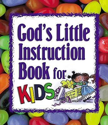 Gods Little Instruction Book for Kids