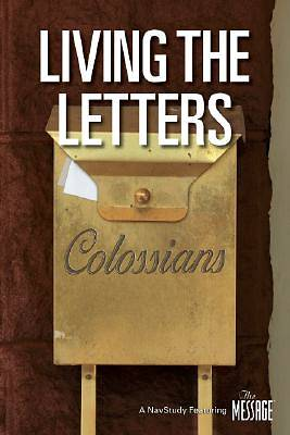 Living the Letters Series - Colossians