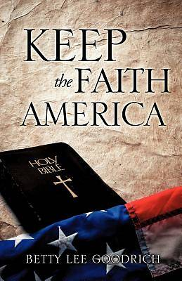 Keep the Faith America