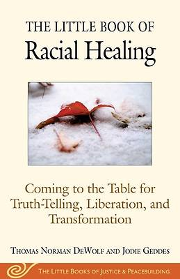 Picture of The Little Book of Racial Healing