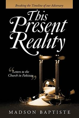 Picture of This Present Reality