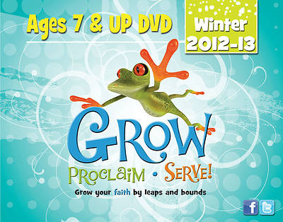 Grow, Proclaim, Serve! Ages 7 & Up DVD Winter 2012-13