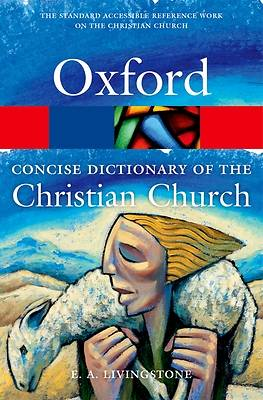 Picture of The Concise Oxford Dictionary of the Christian Church