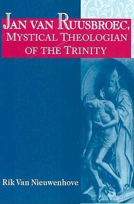 Jan Van Ruusbroec, Mystical Theologian of the Trinity