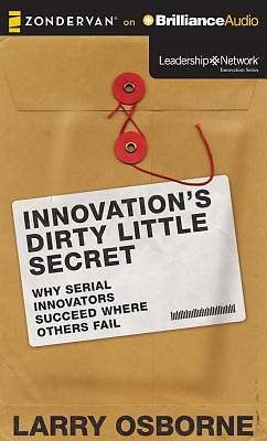 Innovations Dirty Little Secret
