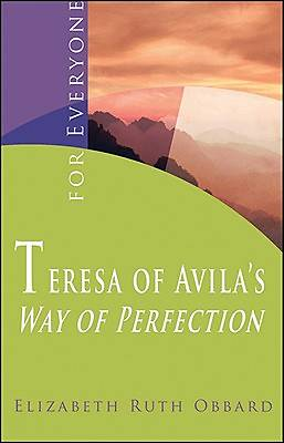 Teresa of Avilas Way of Perfection
