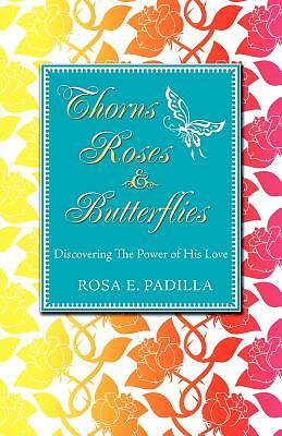 Picture of Thorns Roses and Butterflies