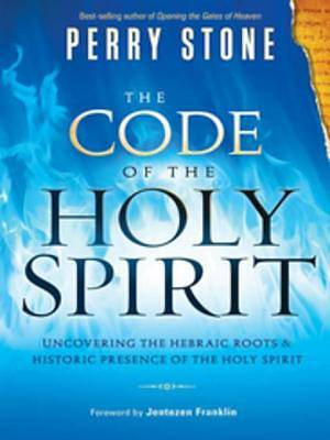 The Code of the Holy Spirit [ePub Ebook]